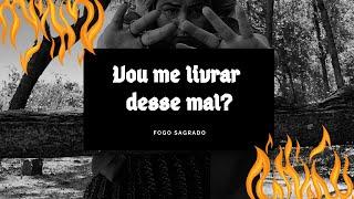 VOU ME LIVRAR DESSE MAL/PROBLEMA+FOGO SAGRADO, ANTRACOMANCIA/PIROMANCIA