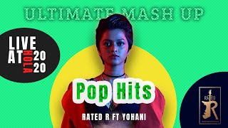 Pop Hits (Ultimate Mash Up Cover) - Rated R ft Yohani (Live at HOLA NIBM 2020)