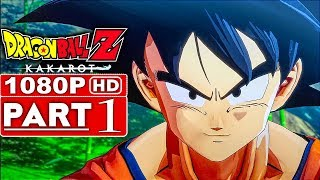 DRAGON BALL Z KAKAROT Gameplay Walkthrough Part 1 [1080p HD 60FPS PS4] - No Commentary