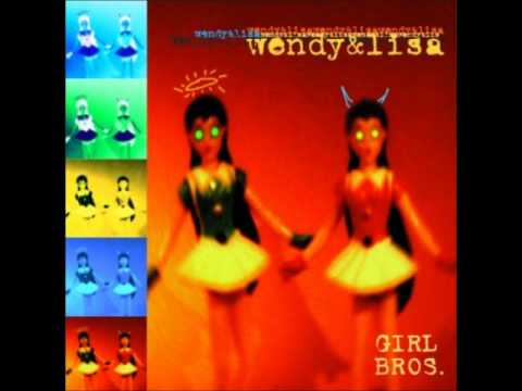Let's Say - Wendy and Lisa (Girl Bros.)