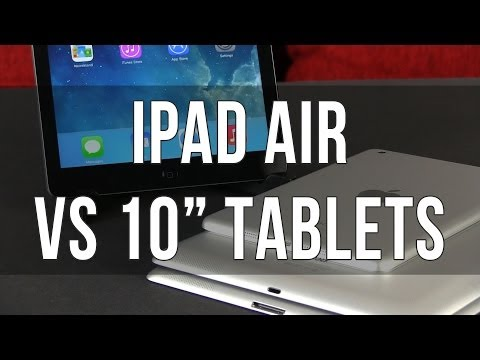 iPad Air vs 10 inch Android tablets - Samsung Galaxy Note 10.1 2014. Nexus 10 and others
