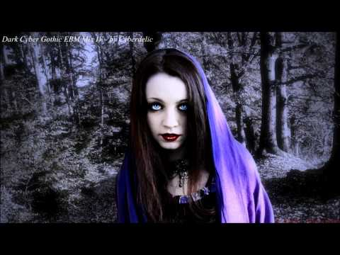 Dark Cyber Gothic EBM Mix IV - by Cyberdelic