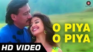 O Piya O Piya Video Song