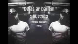Grafomāns x Artūrs Strautiņš - ''Dejas ar bailēm'' (2016)
