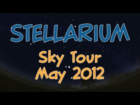 Stellarium Sky Tour - May 2012 - Galaxies & May 20th Annular Solar Eclipse