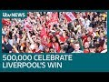 Thousands celebrate Liverpool's win at team victory parade | ...