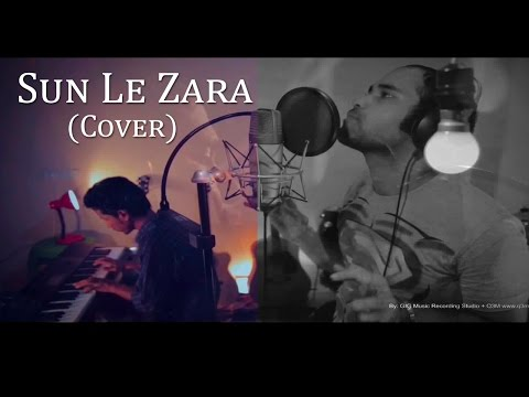 Sun Le Zara (cover) - Arijit Das   Singham Returns video