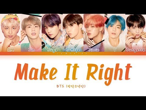 Download BTS - Make It Right 방탄소년단 - Make It Right Color Coded s/Han/Rom/Eng/가사 Mp4 baru