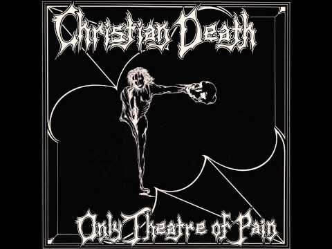 Christian Death - Cavity: First Communion