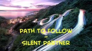 Path to Follow - Silent Partner | No Copyright Music