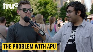 The Problem with Apu - Hari on the Street | truTV