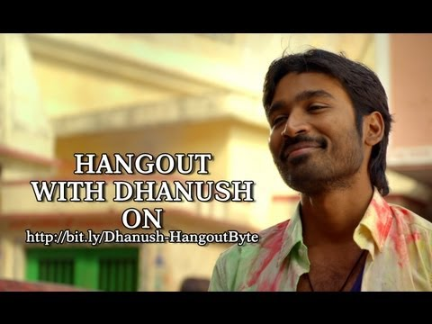 Join Dhanush For A Live Chat On Google Plus - Raanjhanaa