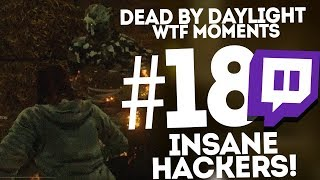 Dead by Daylight ● WTF Funny Moments Montage ● #18