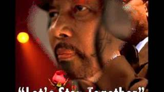 Watch Aaron Neville Lets Stay Together video