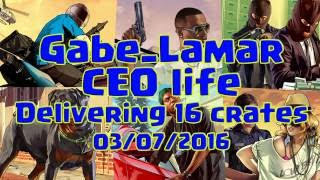 GTA 5 - CEO Life - Selling/Delivering 16 Crates