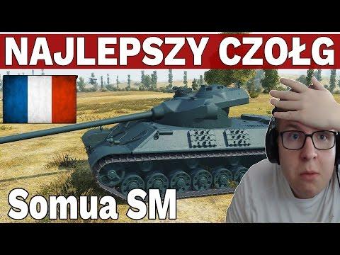 NAJLEPSZY CZOŁG PREMIUM - Somua SM - World of Tanks