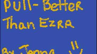 Watch Better Than Ezra Pull video