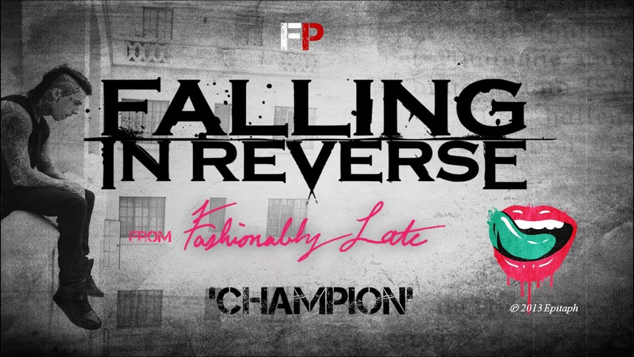 Fashionably Late Falling In Reverse Piano Reverse Fashionably Late