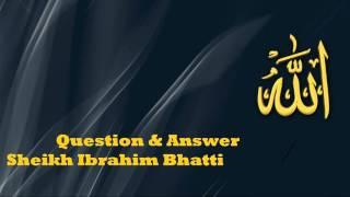 Sawaal Jawaab  1 - Sheikh Ibrahim Bhatti