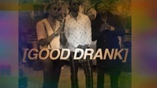 2 Chainz Good Drank ft Gucci Mane & Quavo (Clean) (Best Edit)