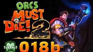 Let's Play Together: ORCS MUST DIE 2 #018 Part 2 -  [deutsch] [720p]