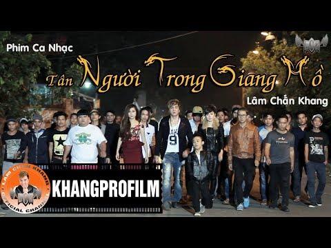 [official] Phim Ca Nhạc Tân Người Trong Giang Hồ Full 2014 - Lâm Chấn Khang video