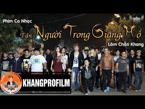 PHIM CA NHẠC TÂN NGƯỜI TRONG GIANG HỒ | LÂM CHẤN KHANG | 2014 thumbnail