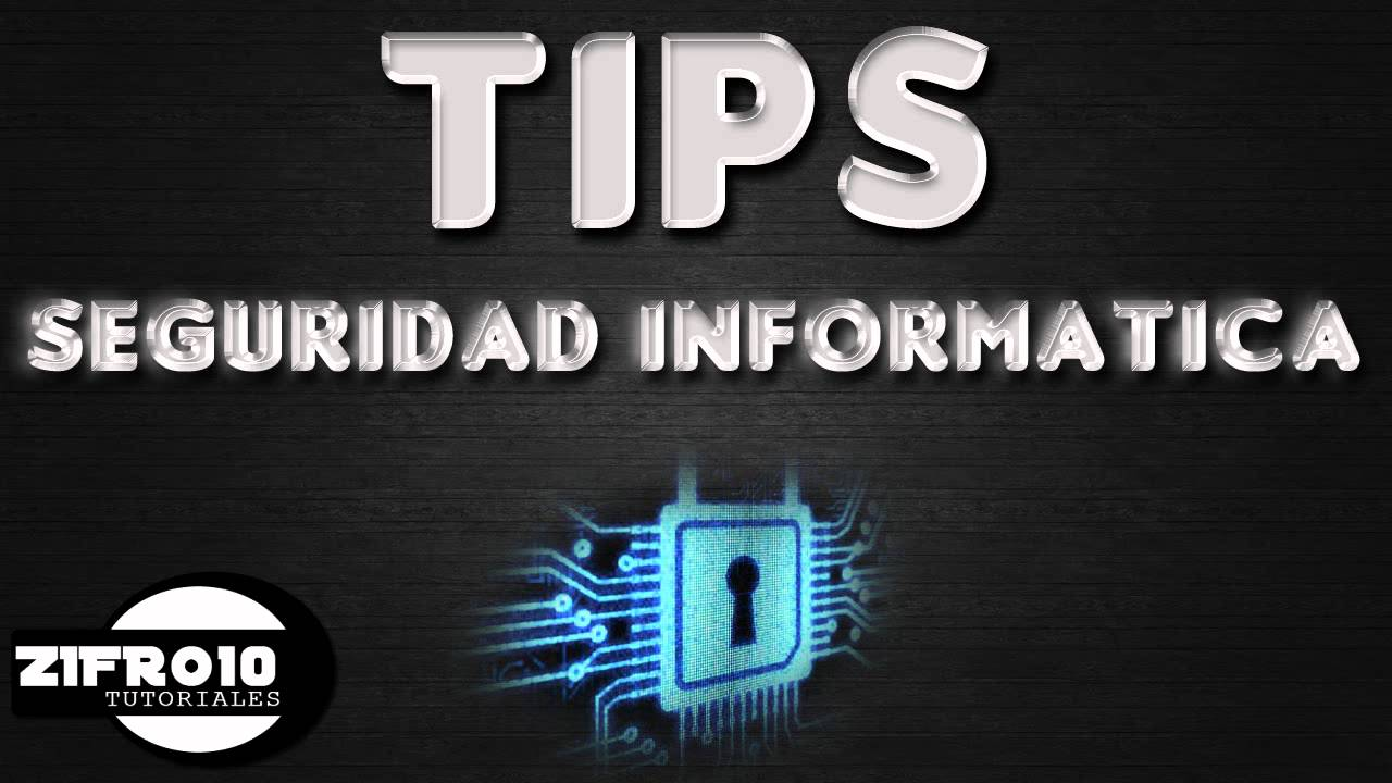 Tips Seguridad Tips Seguridad Informática '