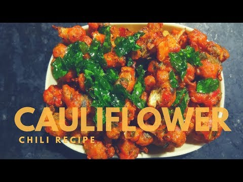 Cauliflower Chilli /Cauliflower Fry /Homemade Recipes