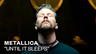 Watch Metallica Until It Sleeps video
