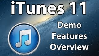 iTunes 11 Features - Demo & Overview