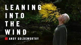 Leaning into the Wind – Andy Goldsworthy (Offizieller Trailer)