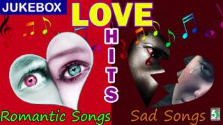 Romantic Songs & Sad Songs Super Hit Audio Jukebox