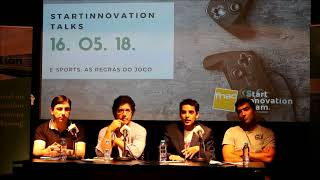 Startinnovation Talks | E-sports: As Regras do Jogo