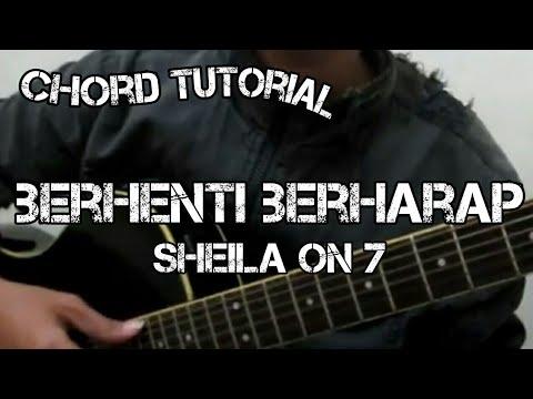 Download Lagu Sheila on 7 - Berhenti Berharap (CHORD) MP3 Free