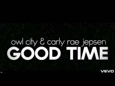 Owl City Feat. Carly Rae Jepsen-good Time video