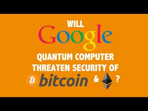 Will Google's Quantum Computer Threaten the Security of Bitcoin & Ethereum?