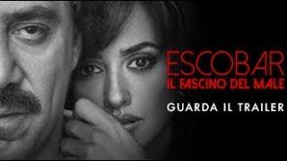 ESCOBAR IL FASCINO DEL MALE - Trailer Ufficiale - dal 19 aprile al cinema