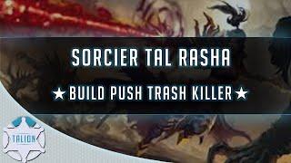 D3 - SAISON 16 ► BUILD TAL RASHA ★ SORCIER