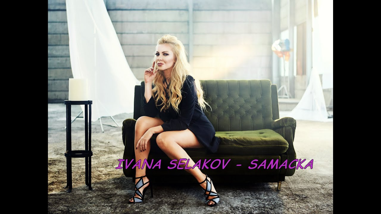 Ivana Selakov  -  Samacka  -  ( Official Video 2016 ) 4K