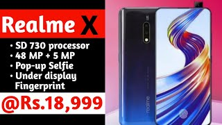 Realme X @Rs.18,999,Price & Launch date in India| Popup Selfie,In-Display FP,Specification.