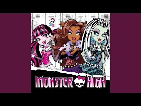 Monster High Fright Song