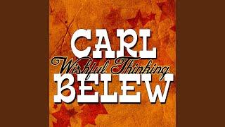 Watch Carl Belew Wishful Thinking video