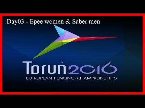 Fencing Senior European Championships Torun 2016 Day03 - Finals