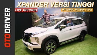 MITSUBISHI XPANDER CROSS 2019 | FIRST LOOK