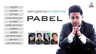 Pabel - Full Audio Album | Sangeeta