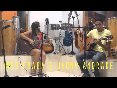 Jhony Andrade e Inês Fraga _ Olha Nos Meus Olhos