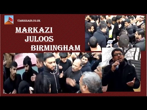 Markazi Juloos Birmingham 2nd Safar 15th November
