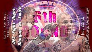 UFC Hamburg: Shogun vs. Smith 6th Round post-fight show