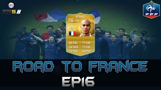 ROAD TO FRANCE | EP16 - Abdoulay Konko | FIFA 15 UT